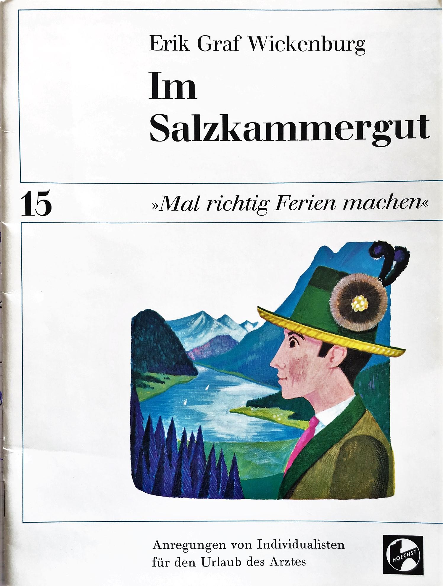 """Im Salzkammergut """"mal richtig Ferien machen"""""""