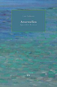 Atterwellen - Luis Stabauer