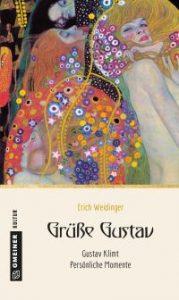 Grüße Gustav - Erich Wieidnger