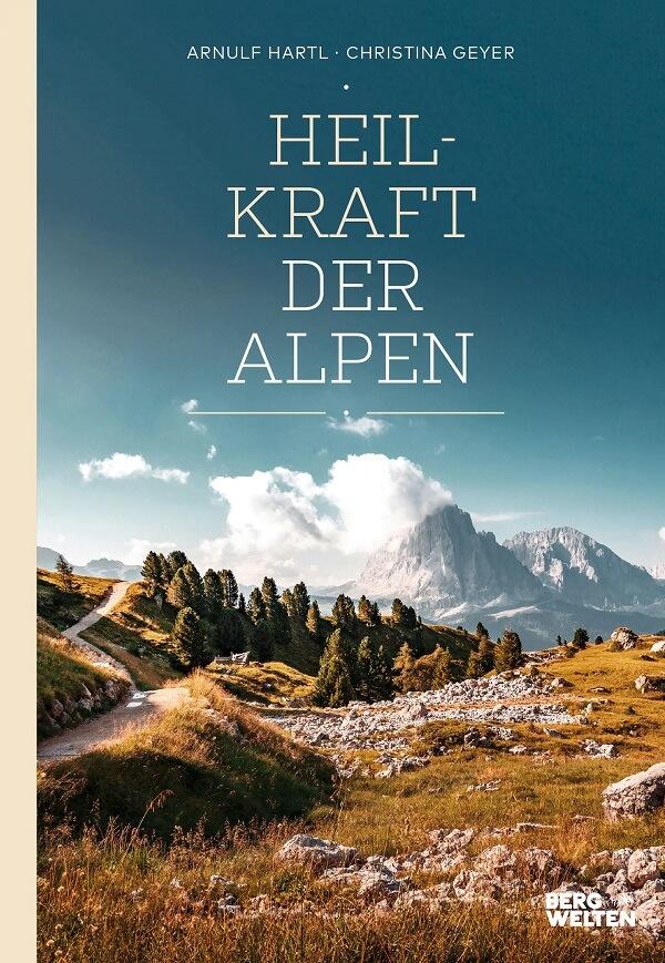 """Buch """"Heilkraft der Alpen"""""""