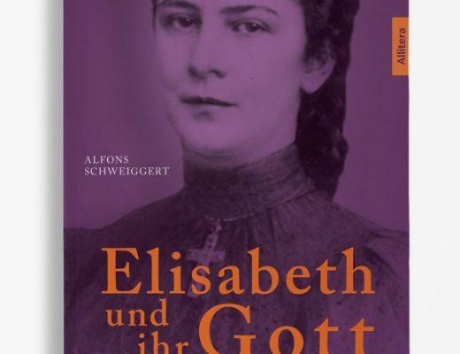 Kaiserin Elisabeth und ihr Gott